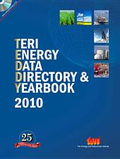 TERI Energy Data Directory & Yearbook (TEDDY) 2010: with complimentary CD