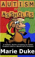 Autism and Assholes PDF
