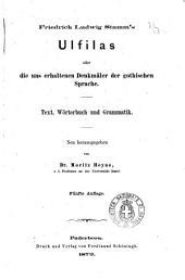 Bibliothek der ältesten deutschen litteratur-denkmäler: Ulfilas oder die uns erhaltenen Denkmäler der gotischen Sprache