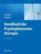 Handbuch der Psychopharmakotherapie: Ausgabe 2