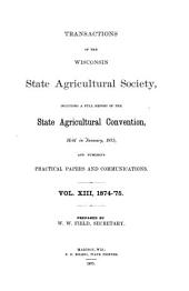 Transactions of the Wisconsin State Agricultural Society: Volume 13