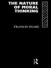The Nature of Moral Thinking