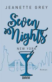 Seven Nights - New York: Roman