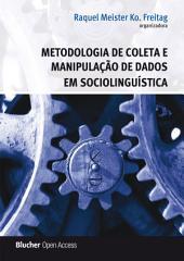 Metodologia de Coleta e Manipulação de Dados em Sociolinguística