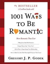 1001 Ways to Be Romantic: More Romantic Than Ever, Edition 3