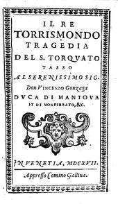 Il Re Torrismondo, Tragedia