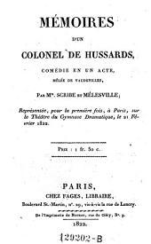 Memoires d'un colonel de hussards, comedie en 1 acte