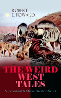 THE WEIRD WEST TALES   Supernatural   Occult Western Series PDF