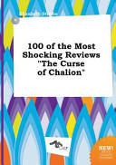 100 of the Most Shocking Reviews the Curse of Chalion