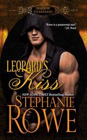 Leopard's Kiss: A Shadow Guardians Novel
