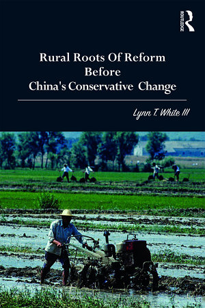 Rural Roots of Reform Before China s Conservative Change PDF