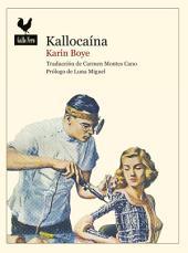 Kallocaína: Novela distópica
