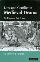 Love and Conflict in Medieval Drama PDF