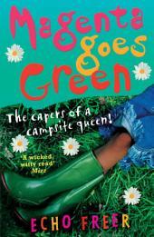 Magenta Goes Green