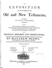 An Exposition of All the Books of the Old and New Testaments: Volume 1