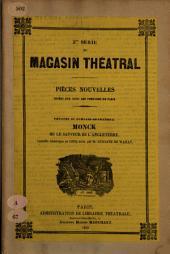 Monck, ou, Le sauveur de l'Angleterre: comédie historique en cinq actes