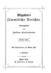 Wippchen's sämmtliche Berichte: Band 3
