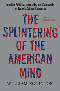 The Splintering of the American Mind Book
