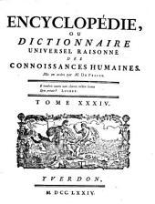 Encyclopédie, Ou Dictionnaire Universel Raisonné Des Connoissances Humaines: Plant - Pouz, Volume34