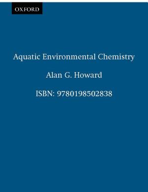 Aquatic Environmental Chemistry PDF