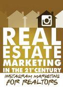 Instagram Marketing for Realtors