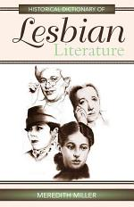 Historical Dictionary of Lesbian Literature