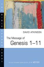 The Message of Genesis 1–11