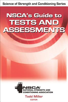 NSCA s Guide to Tests and Assessments
