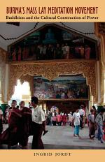 Burma's Mass Lay Meditation Movement