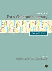 The SAGE Handbook of Early Childhood Literacy: Edition 2
