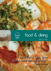 Living In Singapore - Food & Dining: Fourteenth Edition Reference Guide