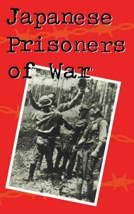 Japanese Prisoners of War PDF