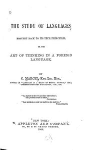 The Study of Languages Brought Back to Its True Principles: Or, The Art of Thinking in a Foreign Language