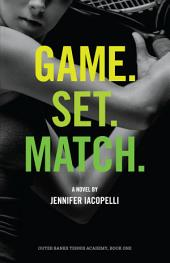 Game. Set. Match.