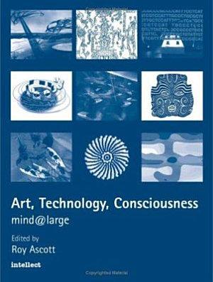 Art  Technology  Consciousness PDF