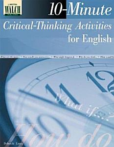 10 Minute Critical Thinking Activities for English Book