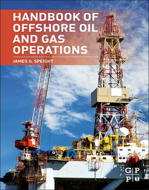 Handbook of Offshore Oil and Gas Operations PDF