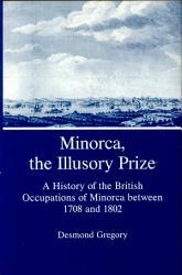 Minorca The Illusory Prize Book PDF