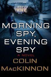 Morning Spy, Evening Spy