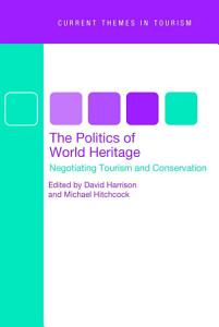 The Politics of World Heritage Book