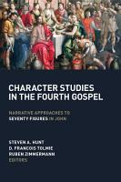 Character Studies in the Fourth Gospel PDF