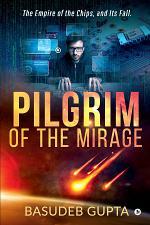 Pilgrim of the mirage