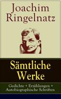 S  mtliche Werke  Gedichte   Erz  hlungen   Autobiographische Schriften PDF