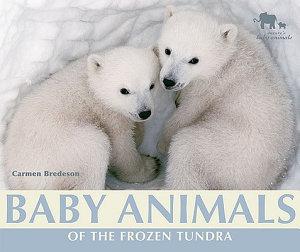 Baby Animals of the Frozen Tundra PDF
