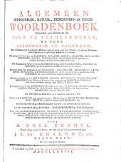 Algemeen huishoudelijk-, natuur-, zedekundig-, en konst- woordenboek: J-L