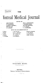 The Montreal Medical Journal: Volume 31