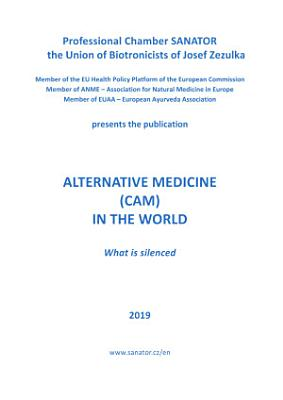 ALTERNATIVE MEDICINE (CAM) IN THE WORLD