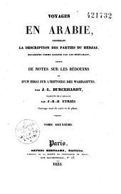 Voyages en Arabie: contenant la description des parties du Hedjaz regardées comme sacrées par les Musulmans