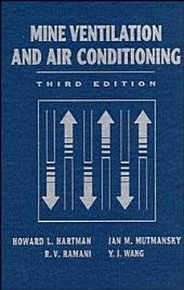 Mine Ventilation and Air Conditioning: Edition 3