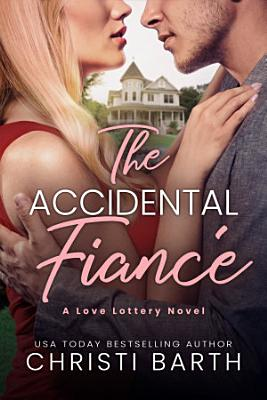The Accidental Fianc